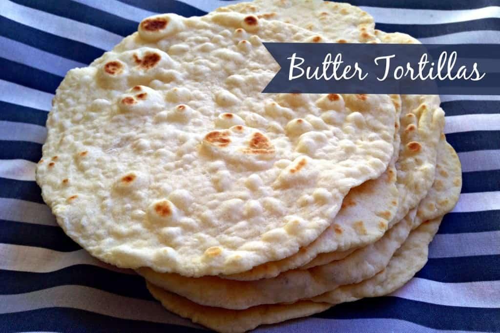 Butter Tortillas