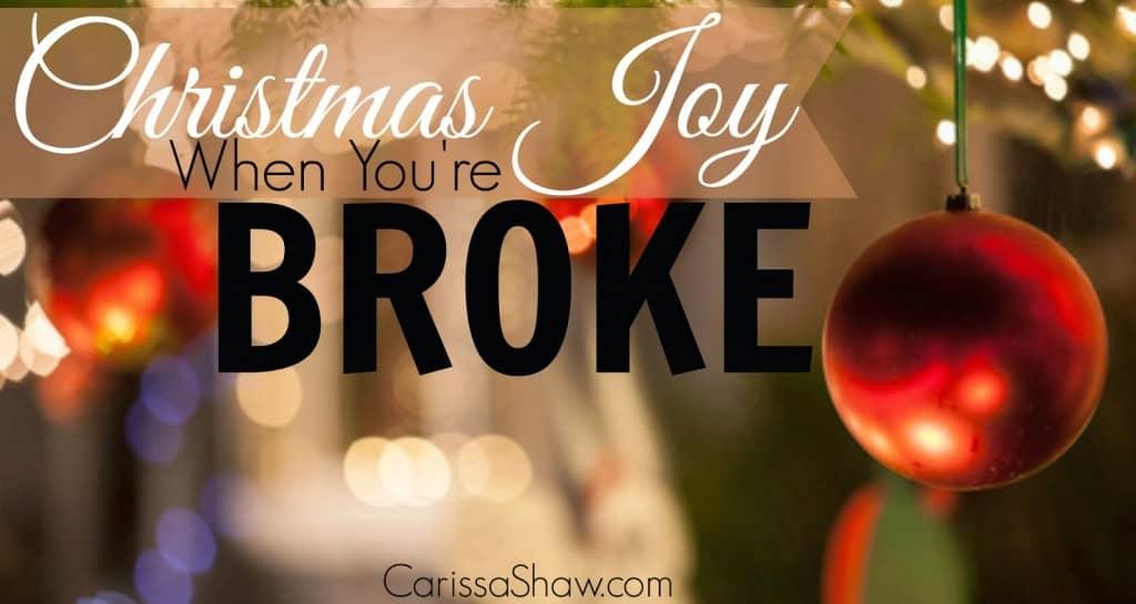 Christmas Joy When You're Broke