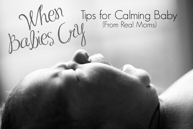 When Babies Cry – Tips for Calming Baby