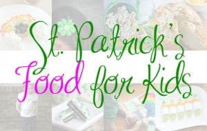 67 Easy Ways to Celebrate St. Patrick's Day with Kids – Food