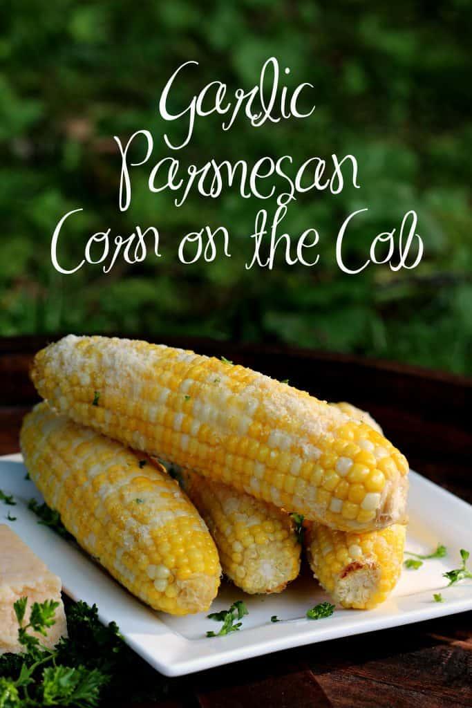 Garlic Parmesan Corn on the Cob pin