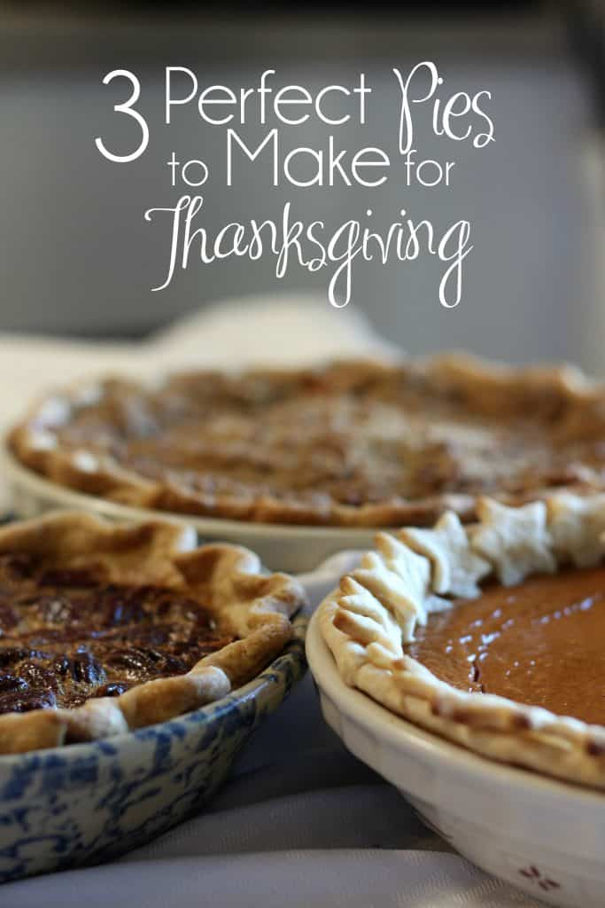 Three Perfect Pies to Make for Thanksgiving