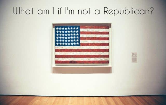 what-am-i-if-im-not-a-republican-1