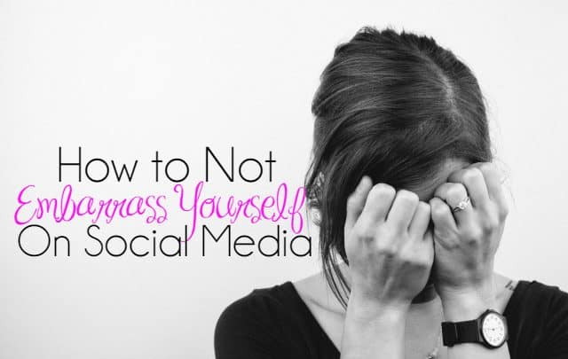 How to Not Embarrass Yourself on Social Media header