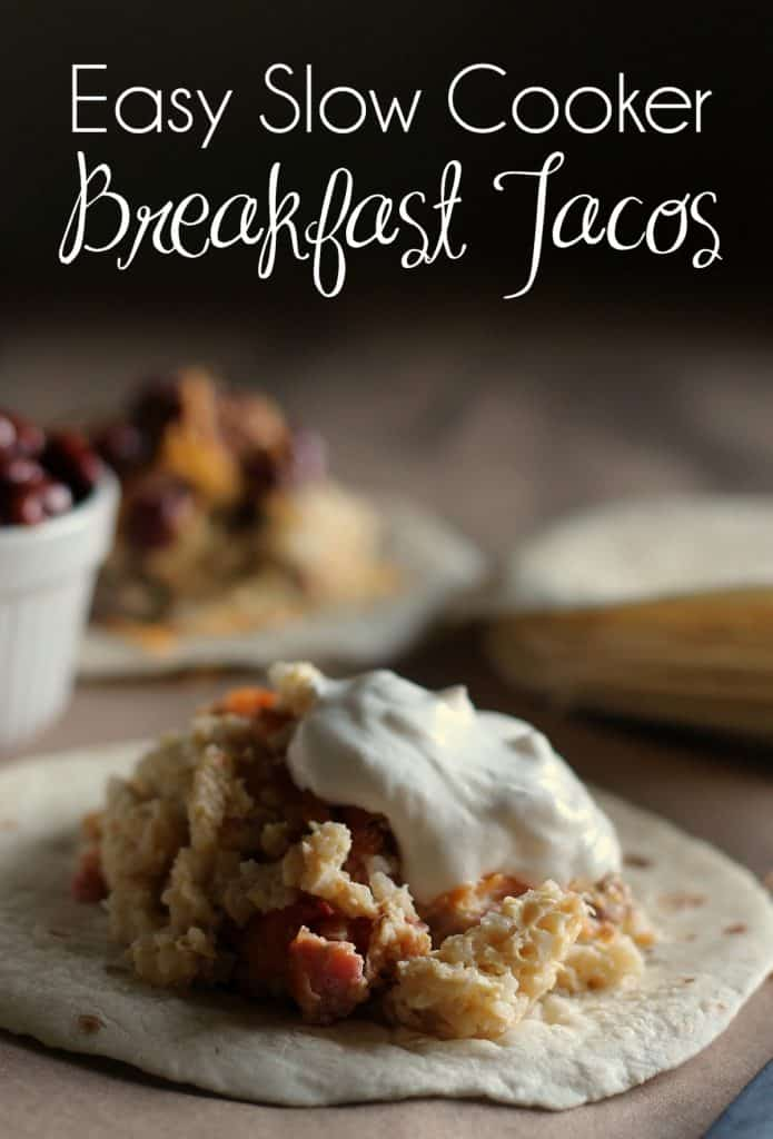 Easy Slow Cooker Breakfast Tacos Recipe | #BreakfastTacos #CrockPotBreakfastTacos #SlowCookerBreakfastTacos | Easy breakfast | Breakfast Tacos