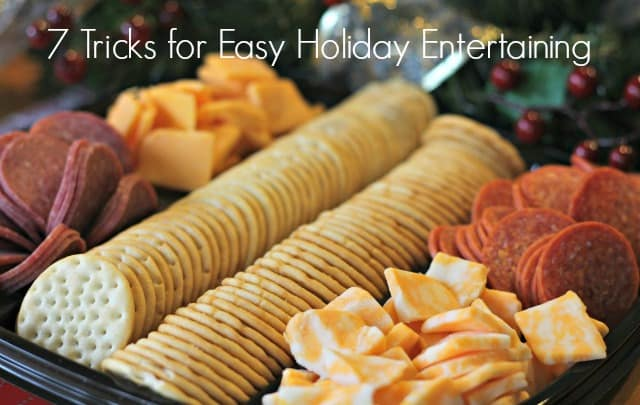 7 Tricks for Easy Holiday Entertaining