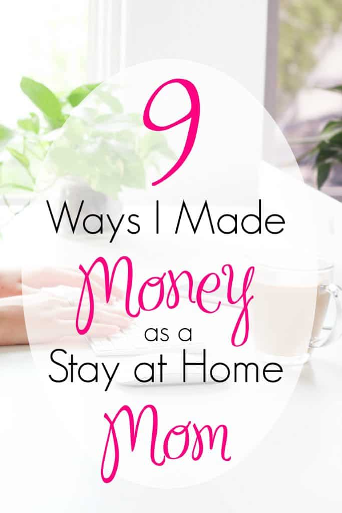 9 Ways I Made Money as a Stay at Home Mom | Money Management | Work From Home | Money Making Mom | Mommy Blogger | Save Ramsey | Financial Peace University | #MoneyMakingMom #WorkFromHome #StayAtHomeMom