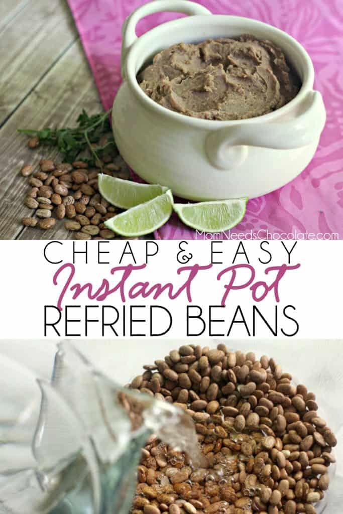 Instant Pot Refried Beans   #InstantPot #Beans #RefriedBeans #MomNeedsChocolate #Easy #Cheap