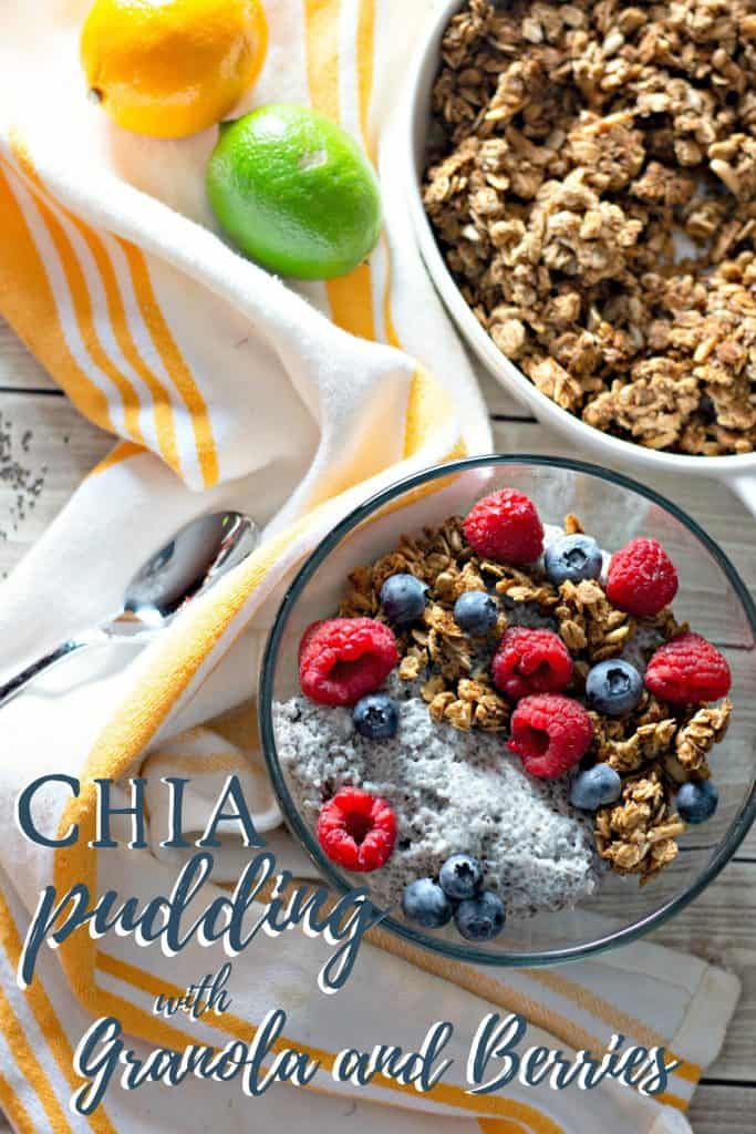 Chia Pudding with Granola and Berries