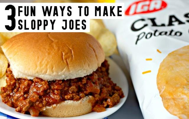 Three Fun Ways to Make Sloppy Joes