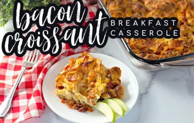 Overnight Bacon Croissant Breakfast Casserole
